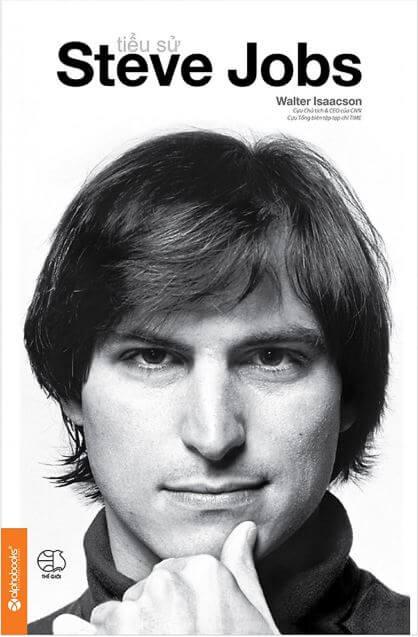 Steve Jobs (Tiểu sử Steve Jobs) - Walter Isaacson