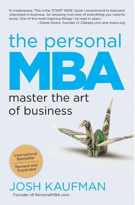 The Personal MBA: Master the Art of Business (MBA cá nhân: Quản lý nghệ thuật kinh doanh) - Josh Kaufman