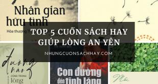 Top 5 cuốn sách hay giúp lòng an yên