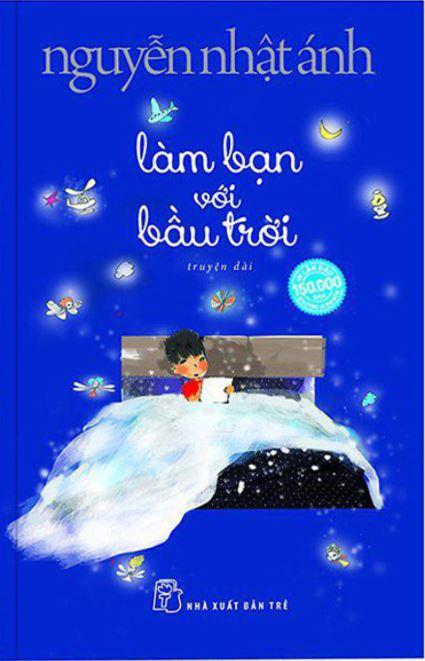 Làm bạn với bầu trời - Nguyễn Nhật Ánh