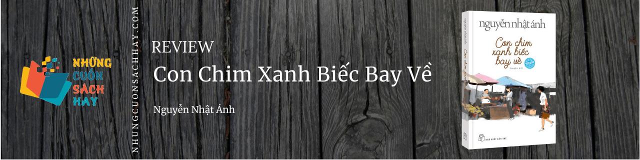 Review Con chim xanh biếc bay về - Nguyễn Nhật Ánh