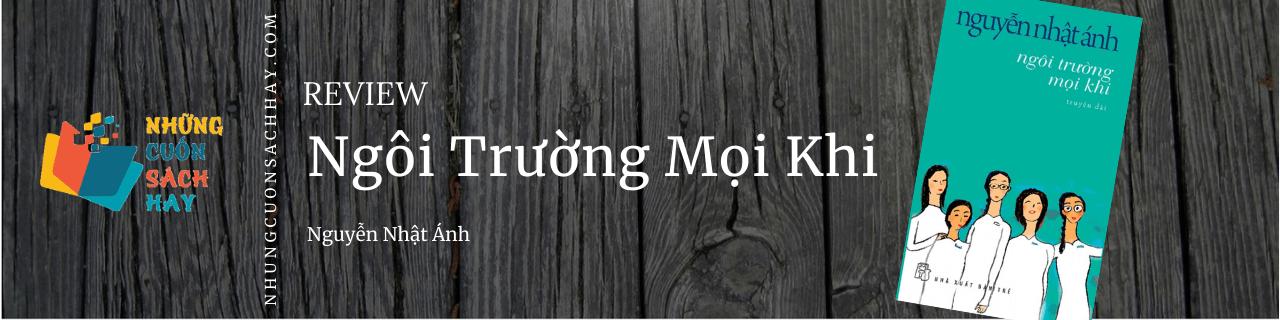 Review Ngôi trường mọi khi - Nguyễn Nhật Ánh