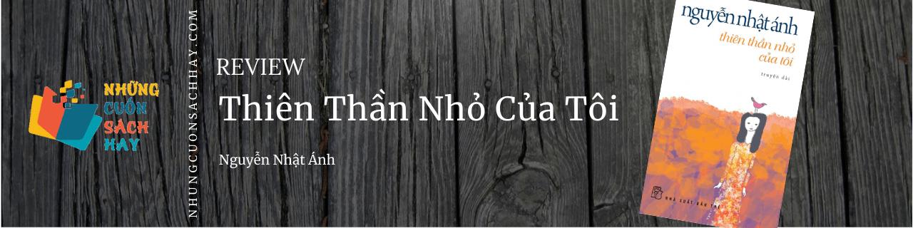 Review Thiên thần nhỏ của tôi - Nguyễn Nhật Ánh