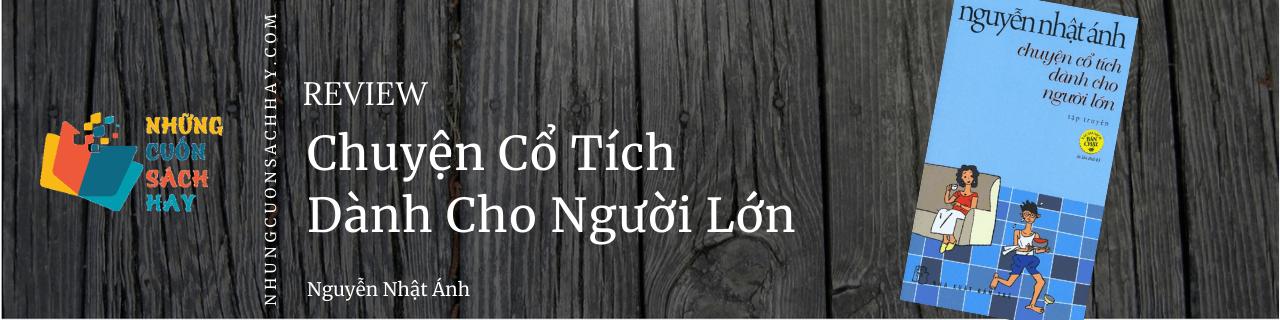 Review sách Chuyện cổ tích dành cho người lớn - Nguyễn Nhật Ánh
