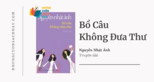 Trích dẫn Bồ câu không đưa thư - Nguyễn Nhật Ánh