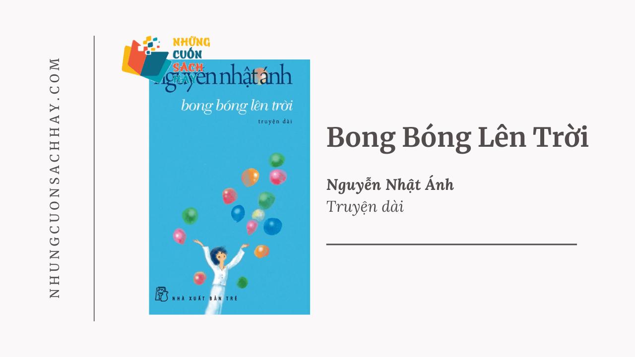 Trích dẫn Bong bóng lên trời - Nguyễn Nhật Ánh