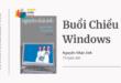 Trích dẫn Buổi chiều windows - Nguyễn Nhật Ánh
