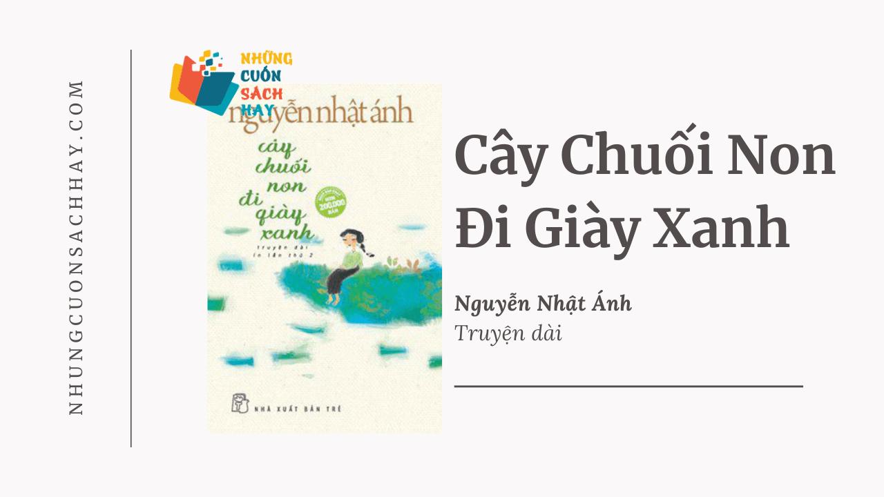Trích dẫn Cây chuối non đi giày xanh - Nguyễn Nhật Ánh