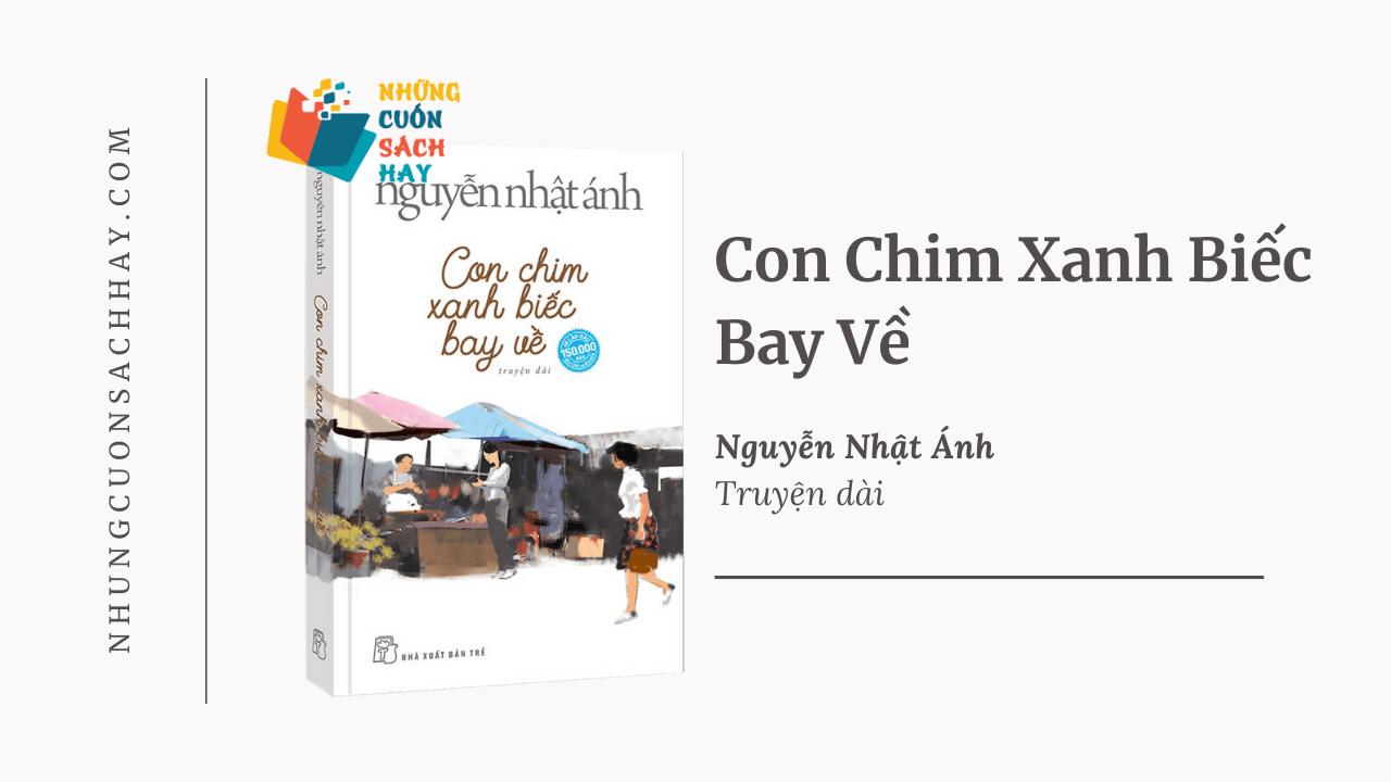 Trích dẫn Con chim xanh biếc bay về - Nguyễn Nhật Ánh