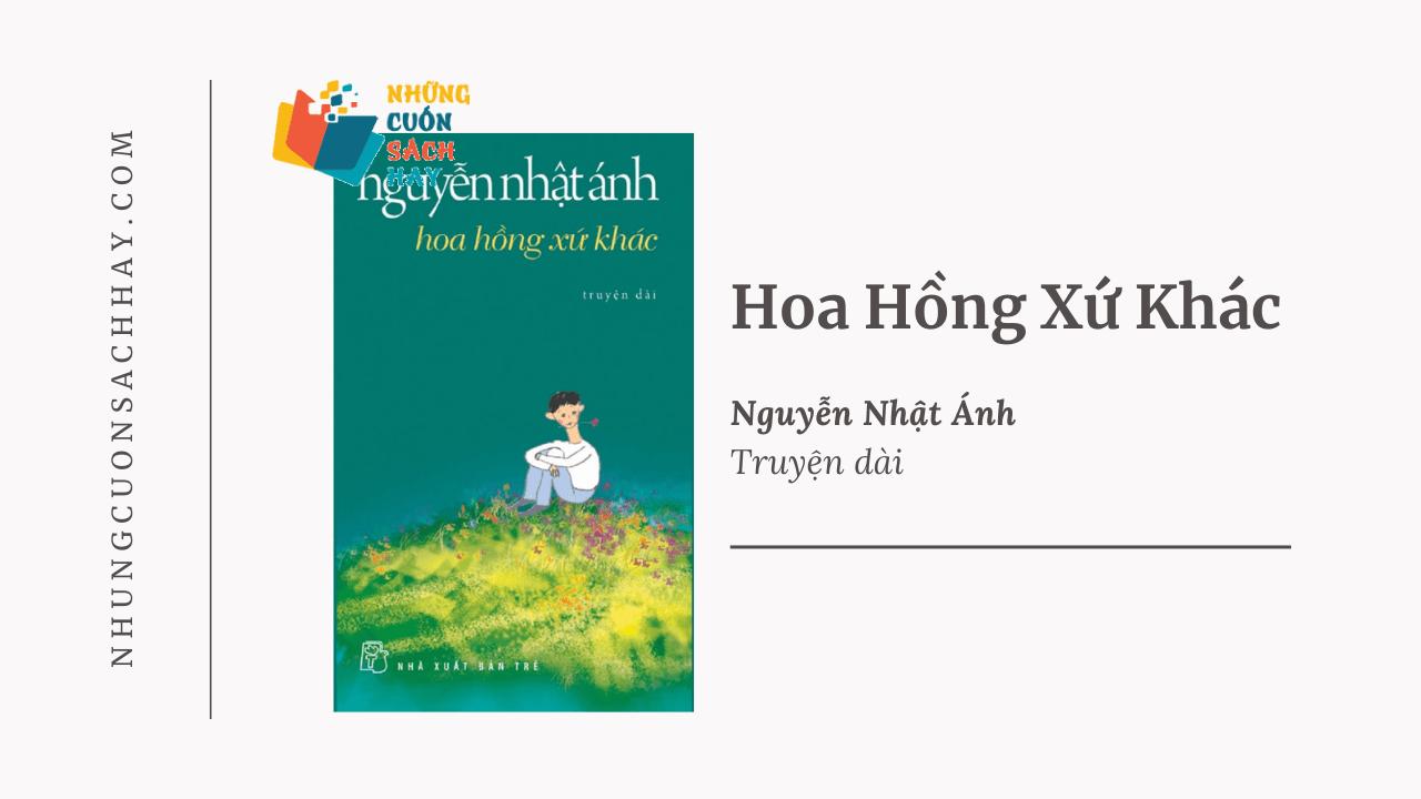 Trích dẫn Hoa hồng xứ khác - Nguyễn Nhật Ánh