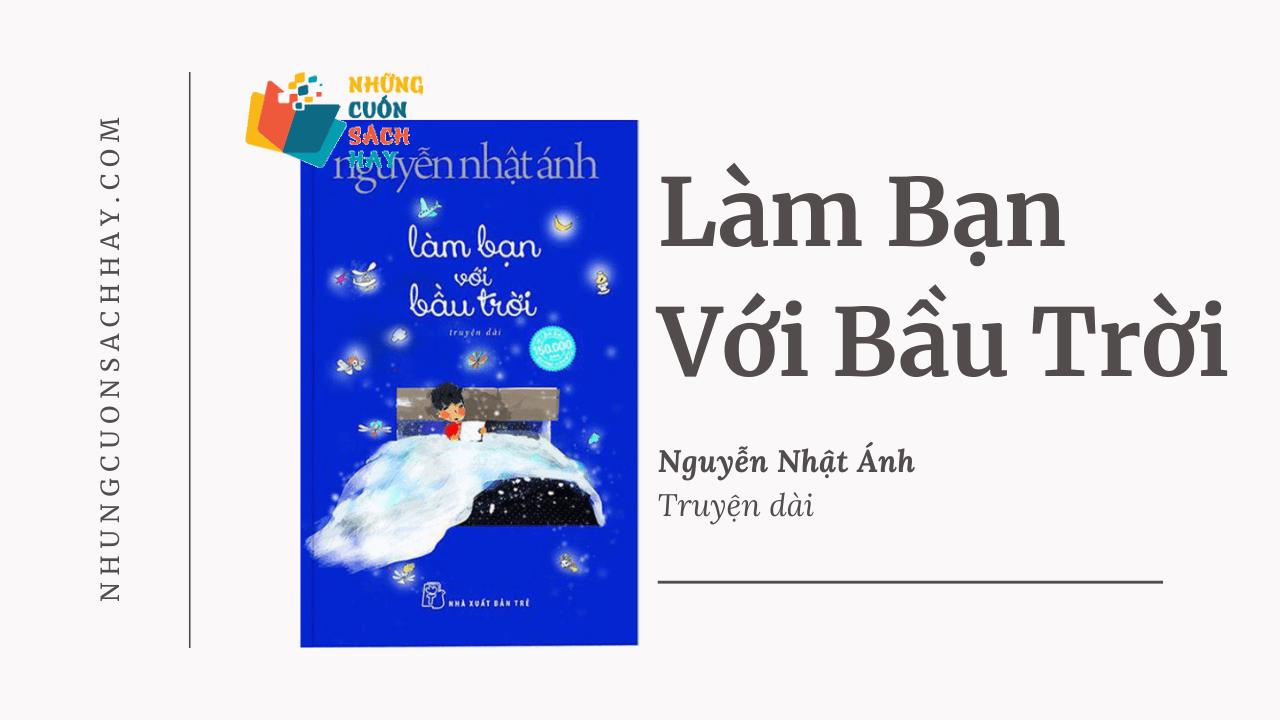 Trích dẫn Làm bạn với bầu trời - Nguyễn Nhật Ánh