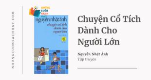 Trích dẫn sách Chuyện cổ tích dành cho người lớn - Nguyễn Nhật Ánh