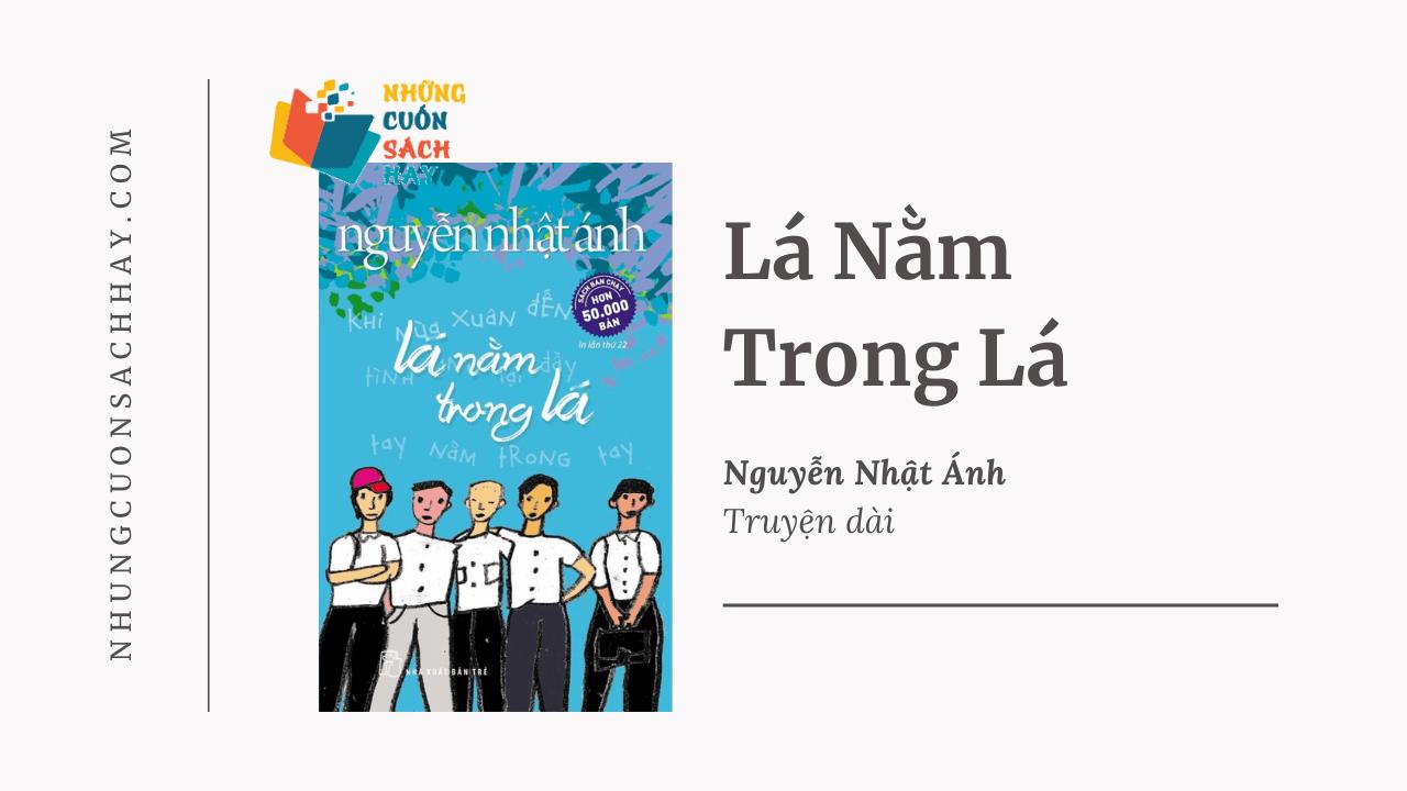 Trích dẫn sách Lá nằm trong lá - Nguyễn Nhật Ánh