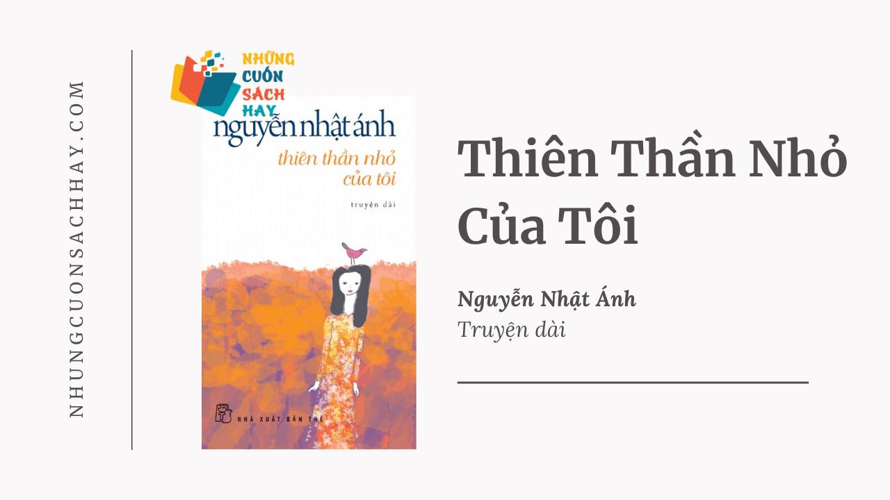 Trích dẫn sách Thiên thần nhỏ của tôi - Nguyễn Nhật Ánh
