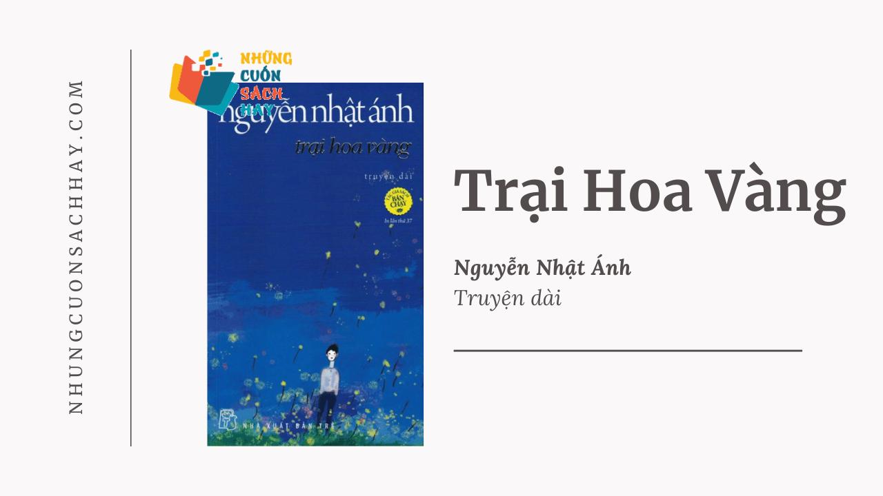 Trích dẫn sách Trại hoa vàng - Nguyễn Nhật Ánh