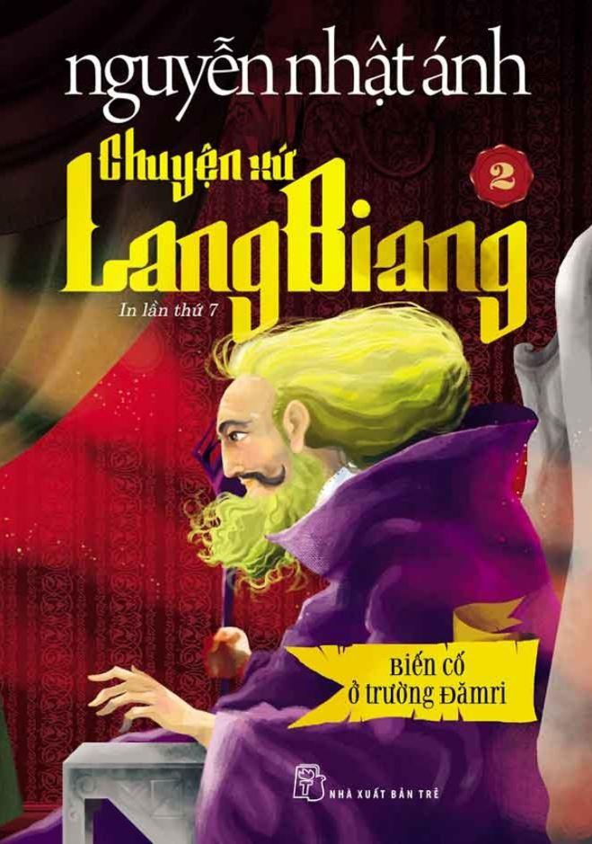 Chuyện xứ lang biang 2 - Biến Cố Ở Trường Đămri - Nguyễn Nhật Ánh