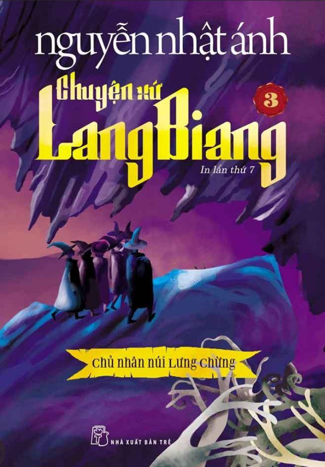 Chuyện xứ lang biang 3 - Chủ nhân núi lưng chừng - Nguyễn Nhật Ánh