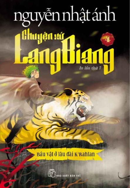 Chuyện xứ lang biang 4 - Báu vật ở lâu đài K'rahlan - Nguyễn Nhật Ánh