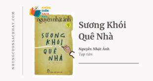 Trích dẫn sách Sương khói quê nhà - Nguyễn Nhật Ánh