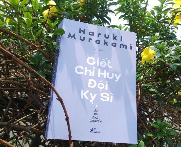Bạn Nguyen Anh review sách giết chỉ huy đội kỵ sĩ của tiểu thuyết gia Haruki Murakami