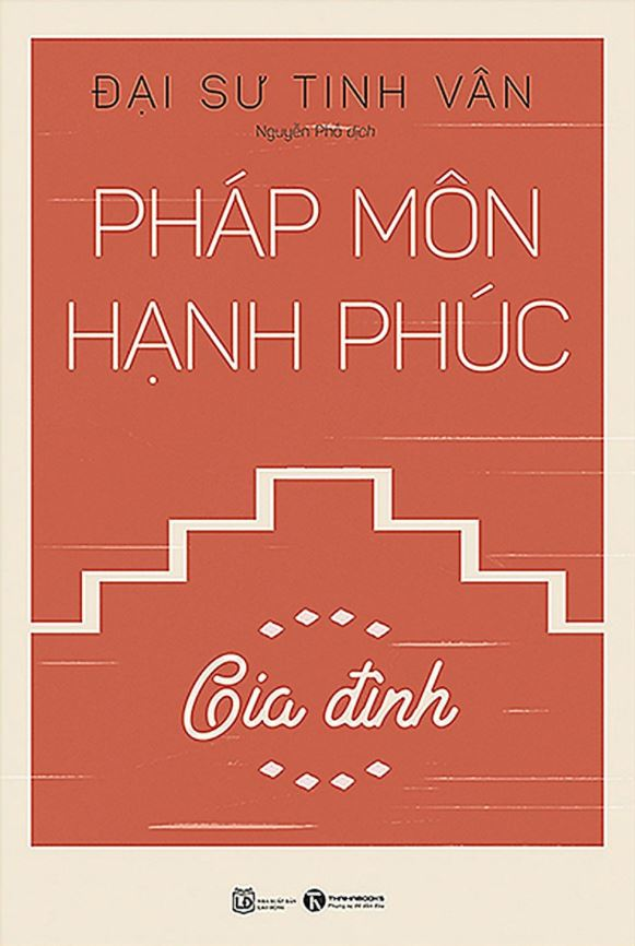 Pháp Môn Hạnh Phúc - Gia Đình - Đại sư Tinh Vân