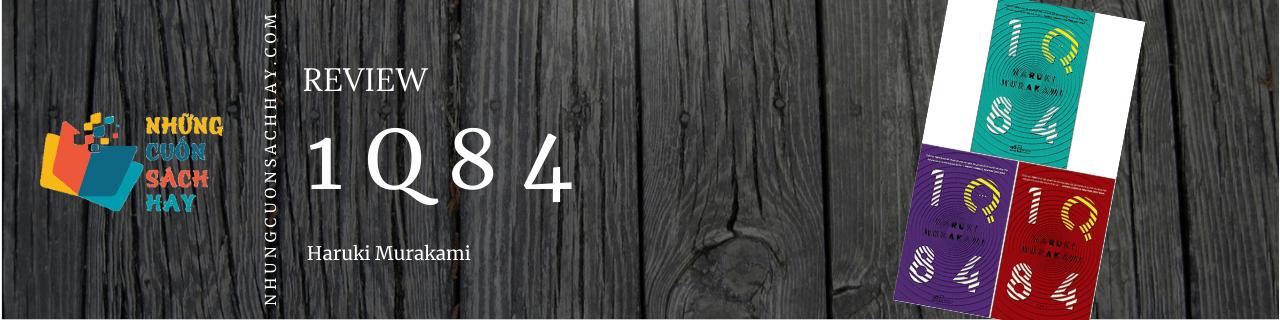 Review sách 1Q84 - Haruki Murakami