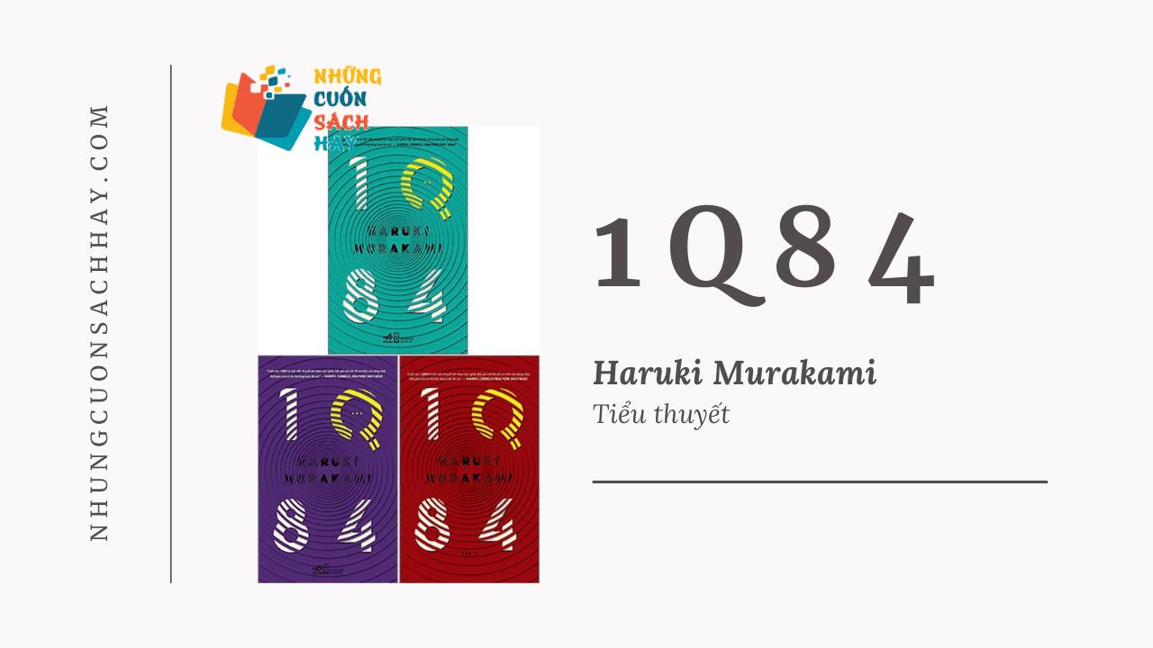 Trích dẫn sách 1Q84 - Haruki Murakami