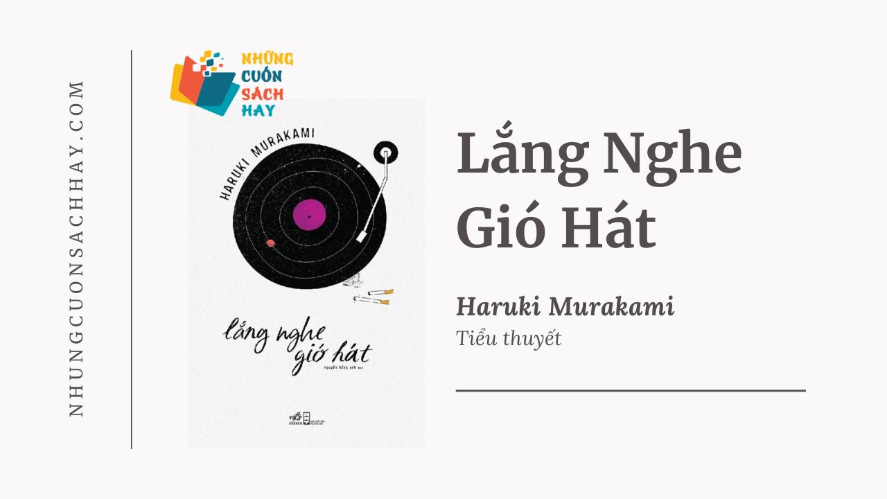 Trích dẫn sách Lắng nghe gió hát - Haruki Murakami