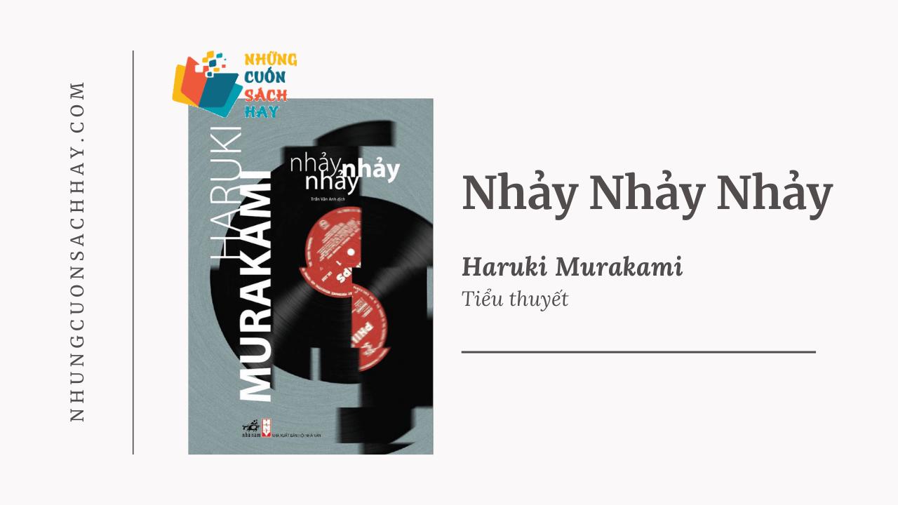 Trích dẫn sách Nhảy nhảy nhảy - Haruki Murakami