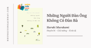 Trích dẫn sách Những Người Đàn Ông Không Có Đàn Bà - Haruki Murakami