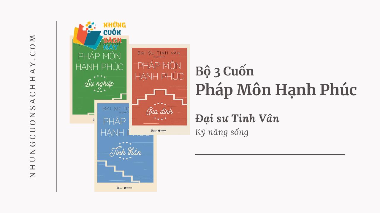 Trích dẫn sách Bộ 3 Cuốn Pháp Môn Hạnh Phúc - Đại sư Tinh Vân