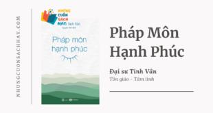 Trích dẫn sách Pháp Môn Hạnh Phúc - Đại sư Tinh Vân