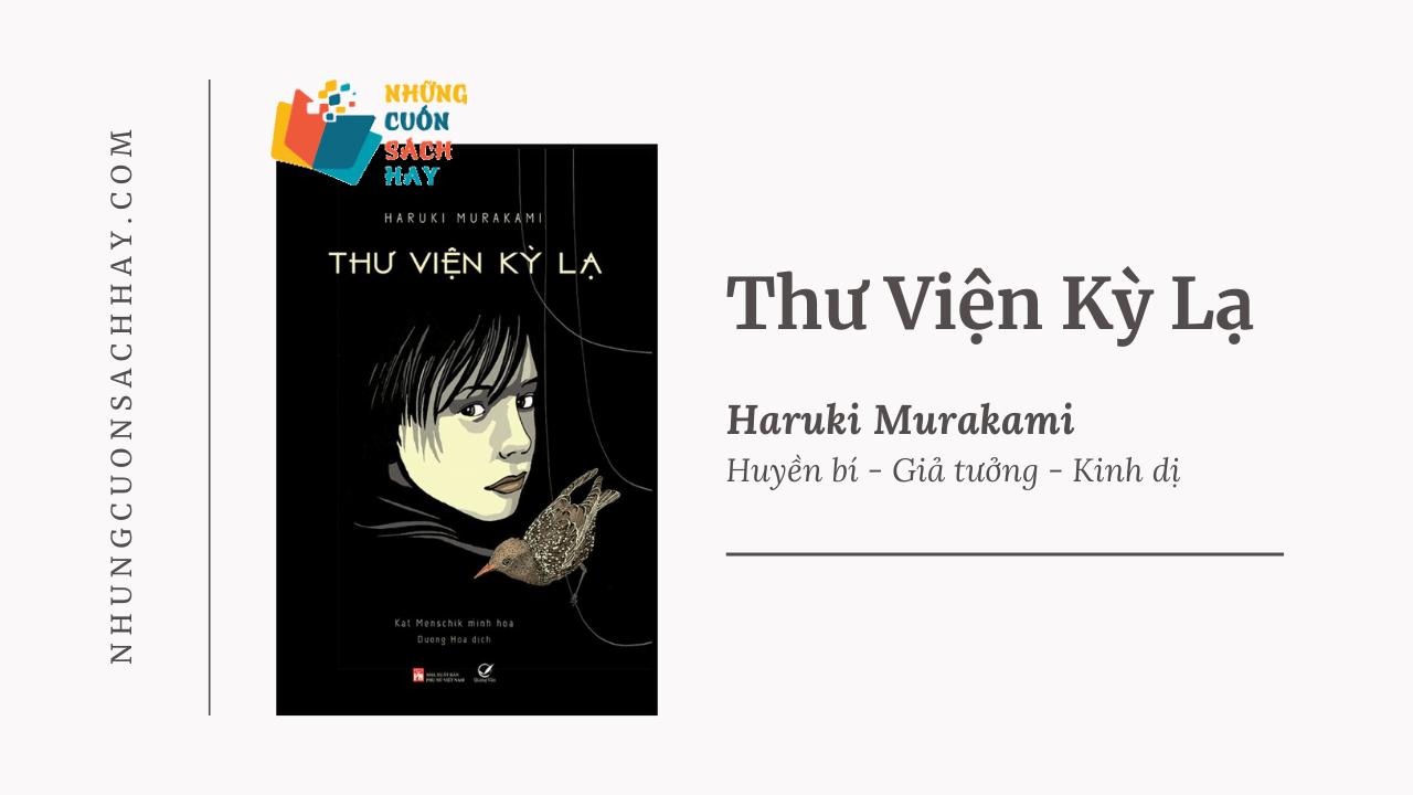 Trích dẫn sách Thư viện kỳ lạ - Haruki Murakami