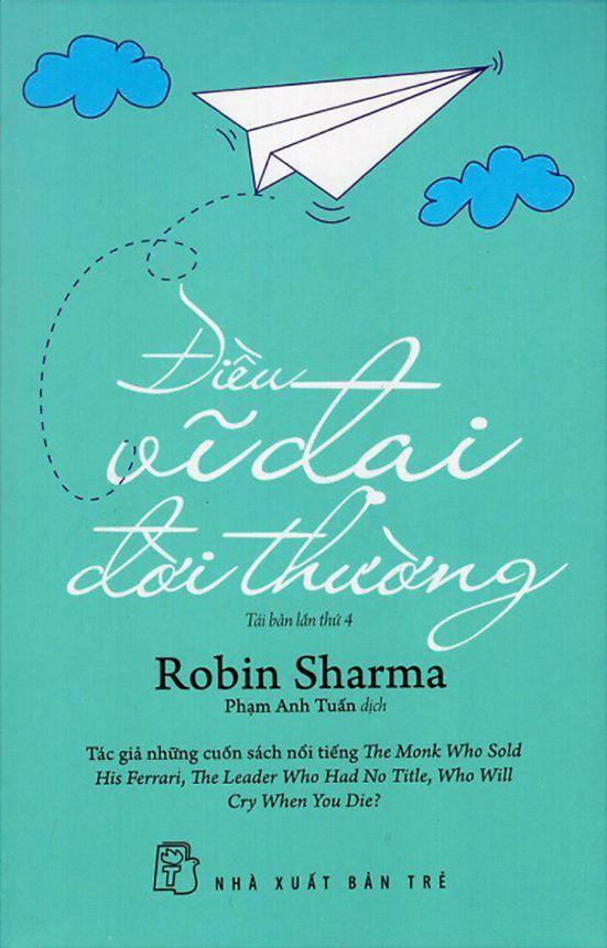 Điều Vĩ Đại Đời Thường - Robin Sharma