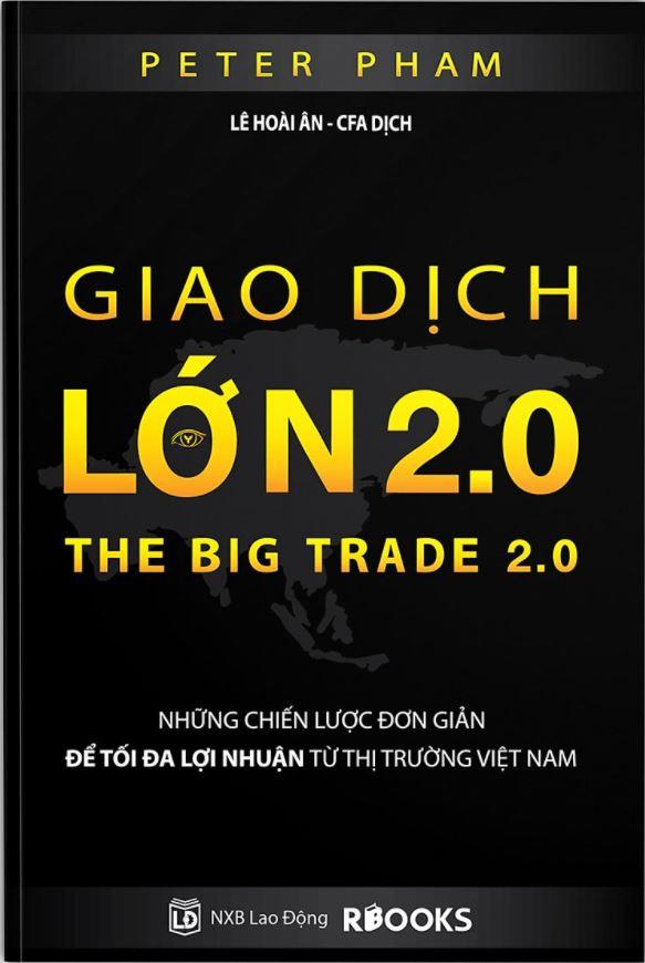 Giao Dịch Lớn - The Big Trade - Peter Pham
