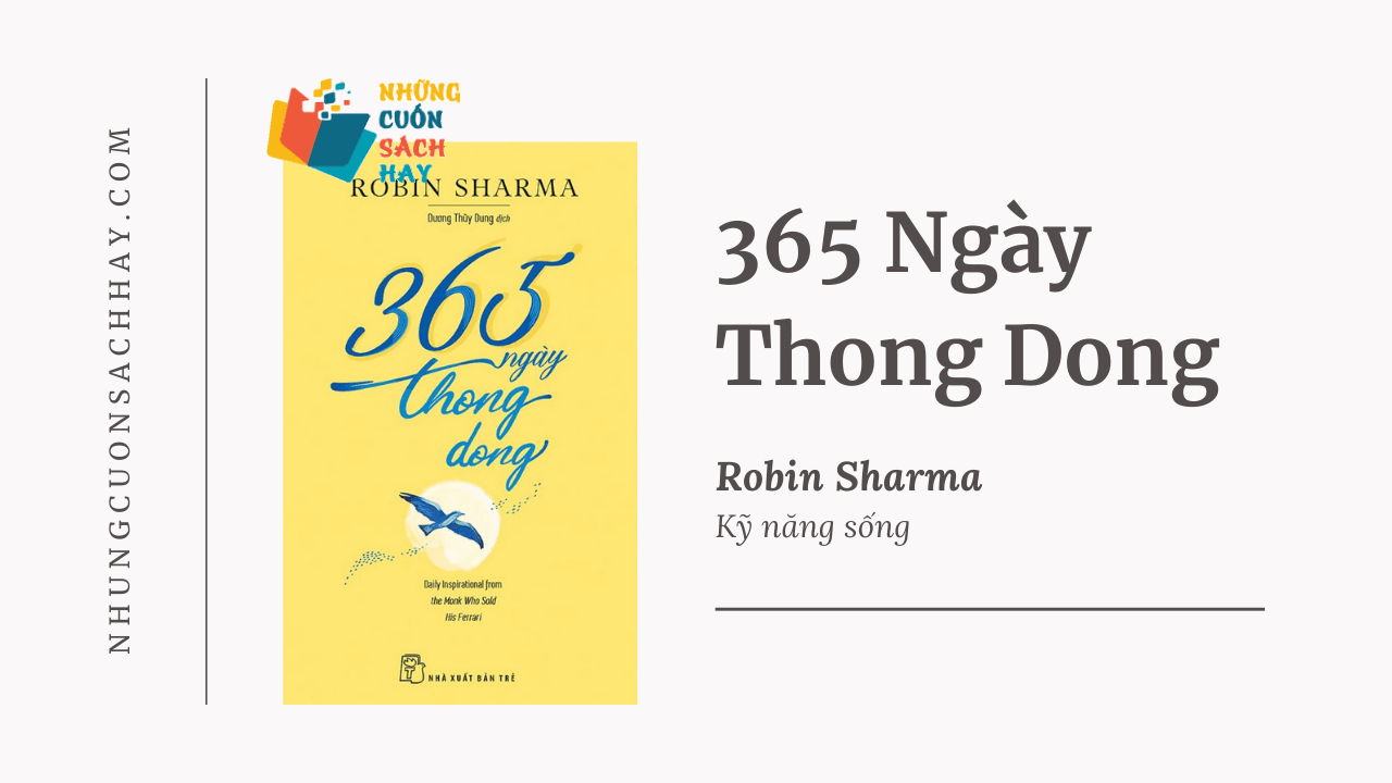 Trích dẫn sách 365 Ngày Thong Dong - Robin Sharma