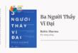 Trích dẫn sách Ba Người Thầy Vĩ Đại - Robin Sharma