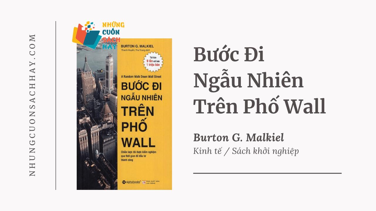 Trích dẫn sách Bước Đi Ngẫu Nhiên Trên Phố Wall - Burton G. Malkiel