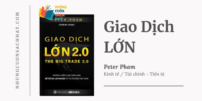 Trích dẫn sách Giao Dịch Lớn - The Big Trade - Peter Pham