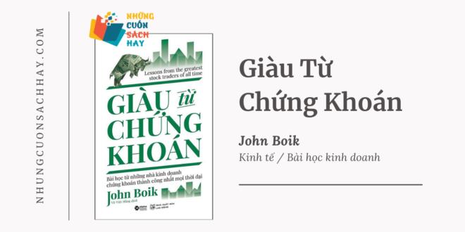 Trích dẫn sách Giàu Từ Chứng Khoán - John Boik