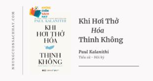 Trích dẫn sách Khi Hơi Thở Hóa Thinh Không - Paul Kalanithi