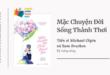 Trích dẫn sách Mặc Chuyện Đời Sống Thảnh Thơi - Tiến sĩ Michael Olpin - Sam Bracken