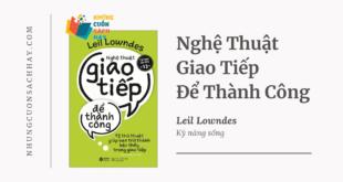 Trích dẫn sách Nghệ Thuật Giao Tiếp Để Thành Công - Leil Lowndes