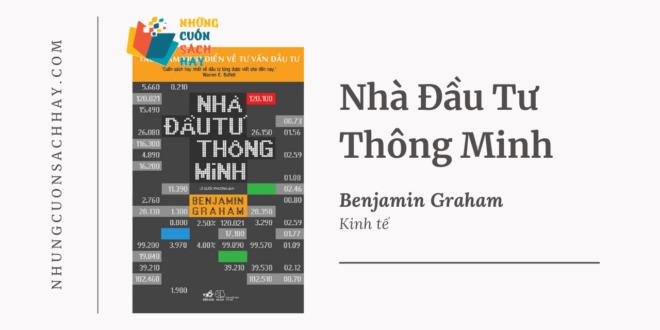 Trích dẫn sách Nhà Đầu Tư Thông Minh - Benjamin Graham