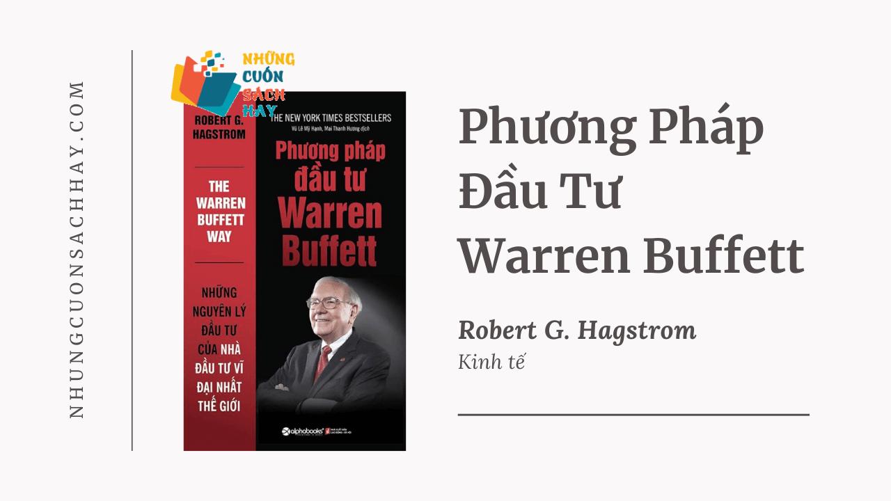 Trích dẫn sách Phương Pháp Đầu Tư Warren Buffett - Robert G. Hagstrom