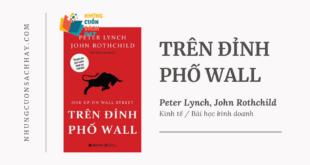 Trích dẫn sách Trên Đỉnh Phố Wall - Peter Lynch và John Rothchild