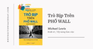 Trích dẫn sách Trò Bịp Trên Phố Wall - Michael Lewis