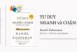 Trích dẫn sách Tư Duy Nhanh Và Chậm - Daniel Kahneman