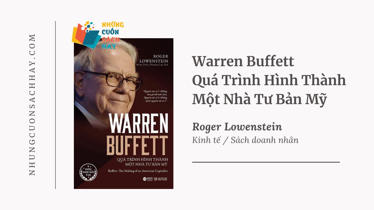 Trích dẫn sách Warren Buffett Quá Trình Hình Thành Một Nhà Tư Bản Mỹ - Roger Lowenstein