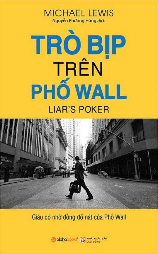 Trò Bịp Trên Phố Wall - Michael Lewis